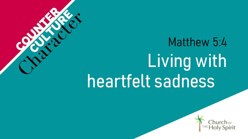 Living with Heartfelt Sadness