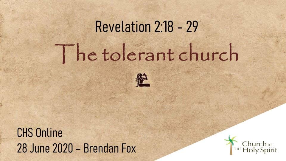 The Tolerant Church