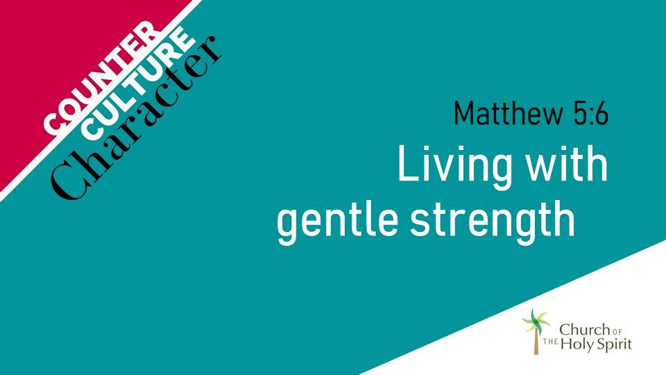 Living with Gentle Strength