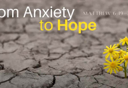 From anxiety to Hope
