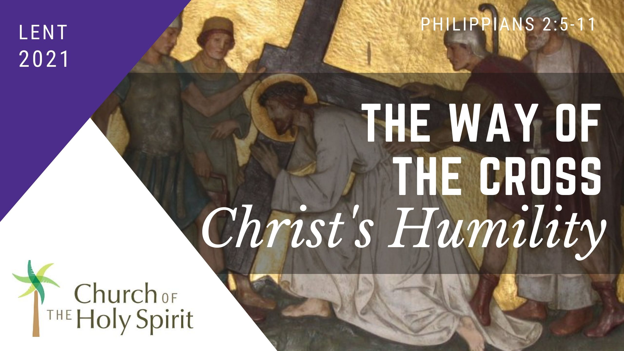 The way of the cross, Christs humility