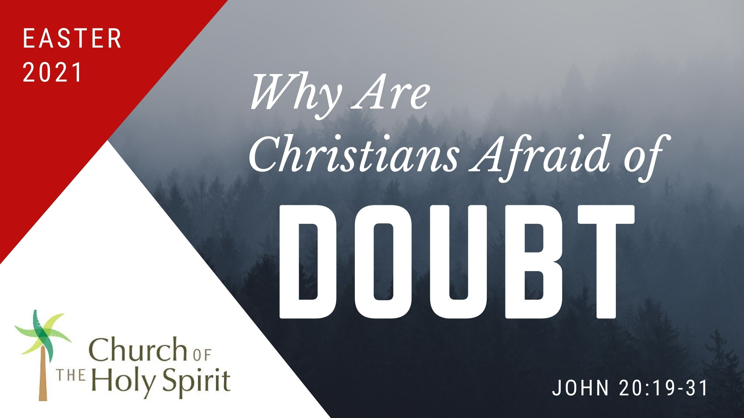 Why are Christians afraid of doubt?