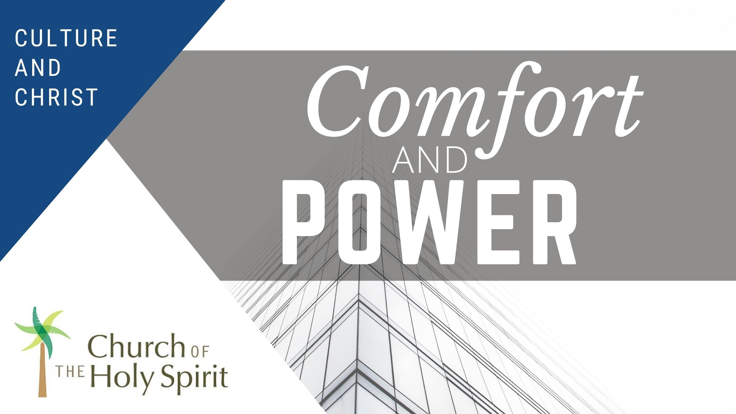 Comfort and Power