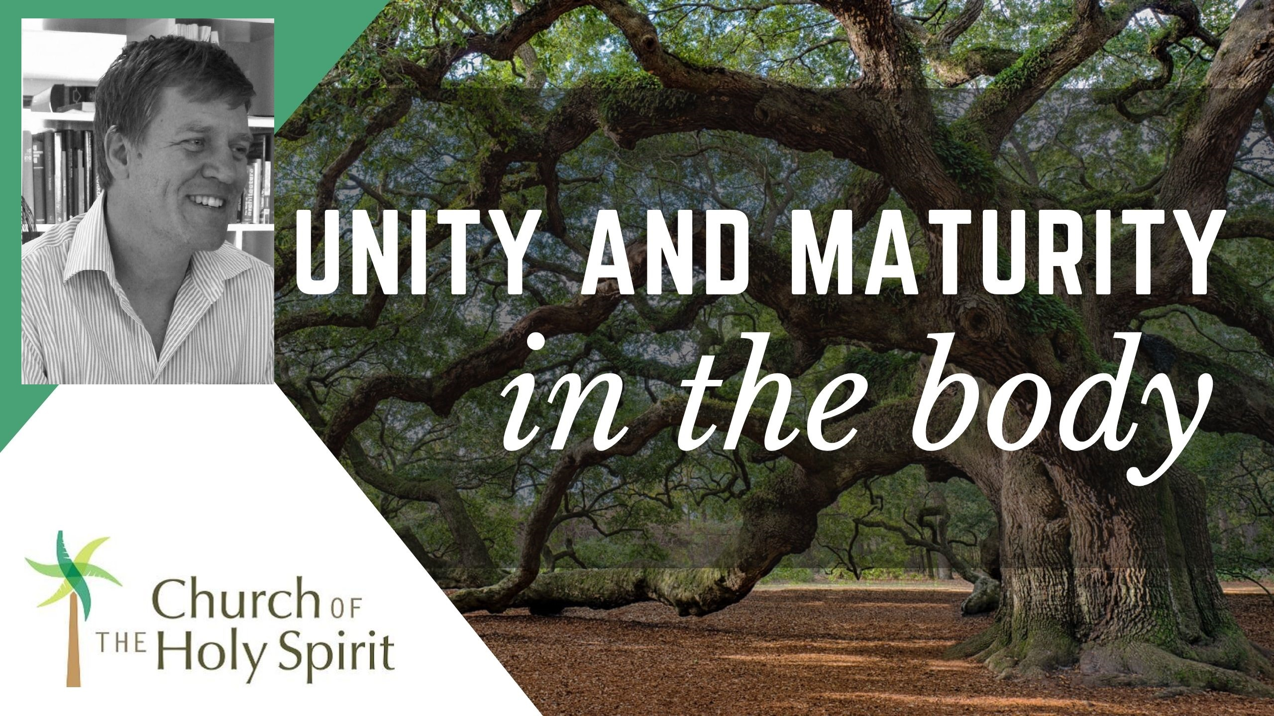 Unity and maturity in the body