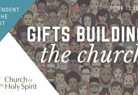 Gifts Building the Church